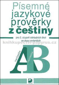 Vejvoda František: Písemné jazykové prověrky z češtiny pro 2. stupeň ZŠ ve dvou variantách cena od 119 Kč