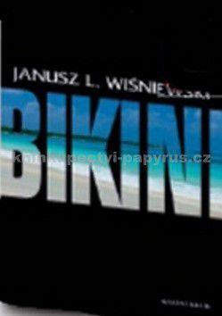 Janusz L. Wiśniewski: Bikini cena od 257 Kč