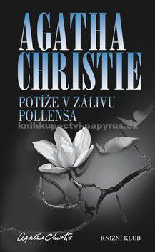 Agatha Christie: Potíže v zálivu Pollensa cena od 199 Kč