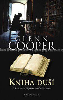 Glenn Cooper: Kniha duší cena od 234 Kč