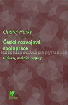 Ondřej Horký-Hlucháň: Česká rozvojová spolupráce cena od 179 Kč