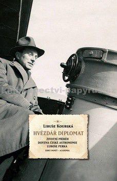 Libuše Koubská: Hvězdář diplomat cena od 175 Kč