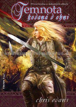 Chris Evans: Železní elfové 1 - Temnota kovaná v ohni cena od 90 Kč