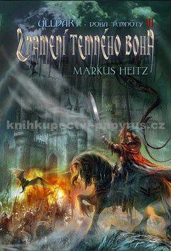 Markus Heitz: Ulldart 3 - Znamení temného boha cena od 167 Kč
