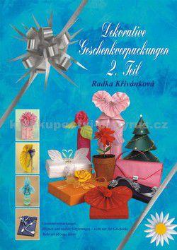 Radka Křivánková: Ozdobné balení dárků 2. díl cena od 206 Kč