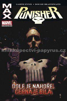 Leandro Fernandez, Garth Ennis: Punisher Max 4 - Dole je nahoře, černá je bílá cena od 275 Kč
