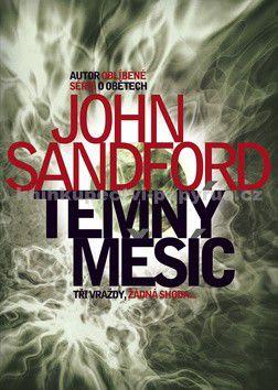 John Sandford: Temný měsíc cena od 0 Kč