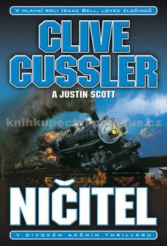 Clive Cussler, Justin Scott: Ničitel cena od 257 Kč