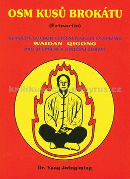 Jwing-ming Yang: Osm kusů brokátu cena od 188 Kč