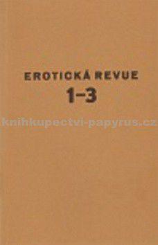 Jindřich Štyrský: Erotická revue 1-3 cena od 240 Kč
