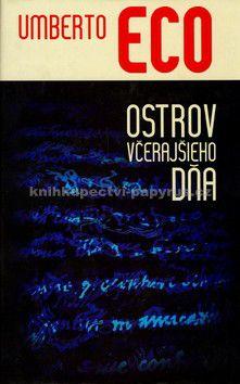 Umberto Eco: Ostrov včerajšieho dňa cena od 307 Kč