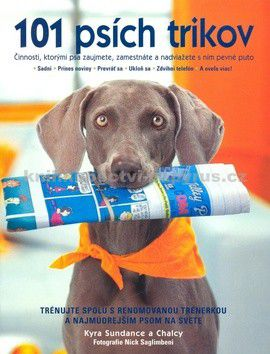 Kyra Sundance: 101 psích trikov cena od 239 Kč