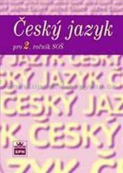 Marie Čechová: Český jazyk pro 2. ročník SOŠ - 2. vydání cena od 104 Kč