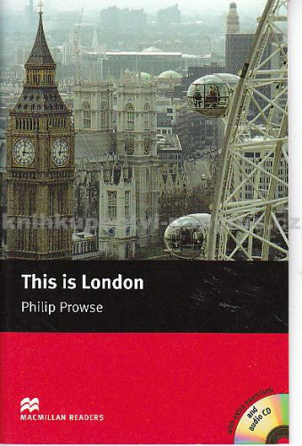 Macmillan Readers This is London - Philip Prowse cena od 168 Kč