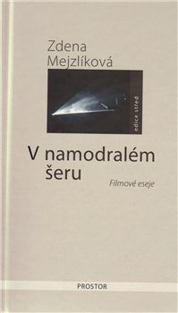 Zdena Mejzlíková: V namodralém šeru cena od 54 Kč