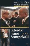 Karel Barták, Pavel Telička: Kterak jsme vstupovali cena od 33 Kč