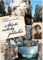 Simona  Mahlerová-Šustková: Štěstí někdy pelichá cena od 142 Kč