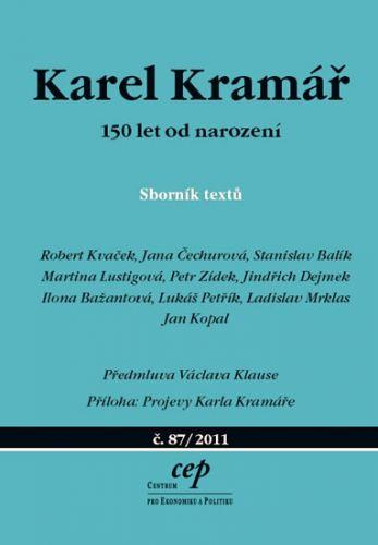 Kolektiv: Karel Kramář – 150 let od narození - Sborník textů cena od 104 Kč