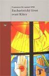 Francesco De Lazzari: Eucharistický život svaté Kláry cena od 65 Kč