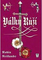 Robin Neillands Války růží cena od 137 Kč