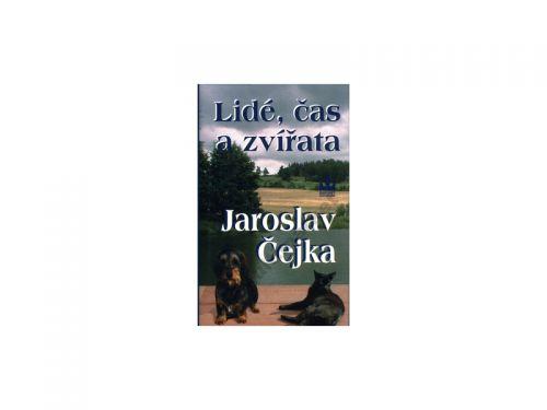 Jaroslav Čejka Lidé, čas, zvířata cena od 99 Kč
