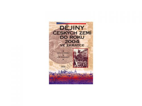 Petr Čornej, Jiří Pokorný: Dějiny Českých zemí do roku 2004 ve zkratce cena od 0 Kč