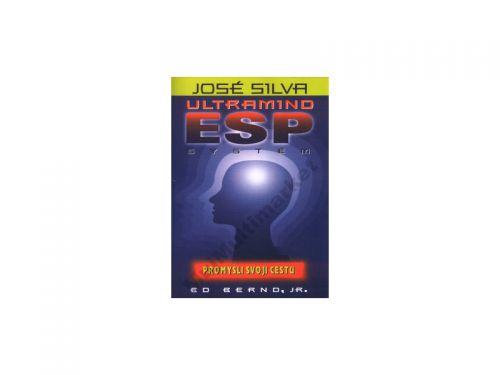 José Silva: José Silva - Ultramind ESP systém - Promysli svoji cestu cena od 154 Kč