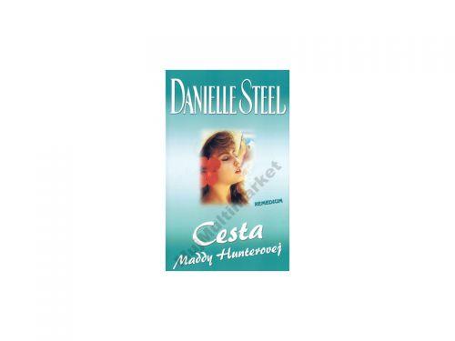 Danielle Steelová Cesta Maddy Hunterovej cena od 253 Kč
