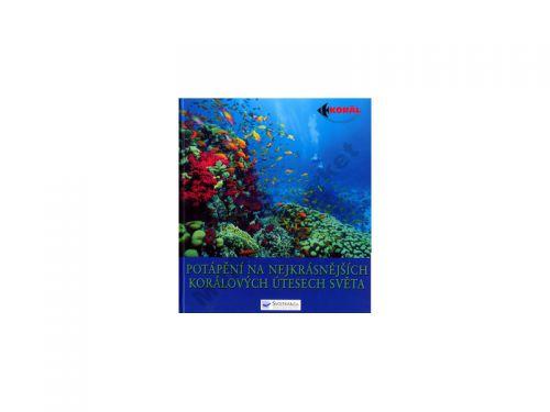 Jack Jackson Potápění na nejkrásnějších korálových útesech světa cena od 0 Kč