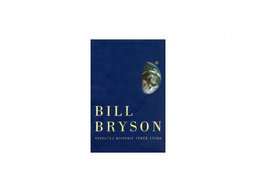 Bill Bryson: Stručná historie téměř všeho cena od 0 Kč