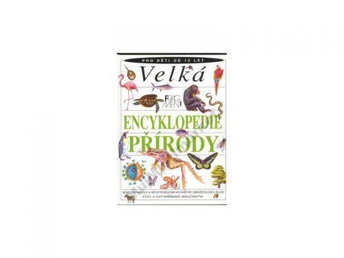 Lionel Bender Velká encyklopedie přírody cena od 300 Kč