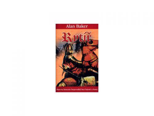 Alan Baker Rytíř cena od 197 Kč