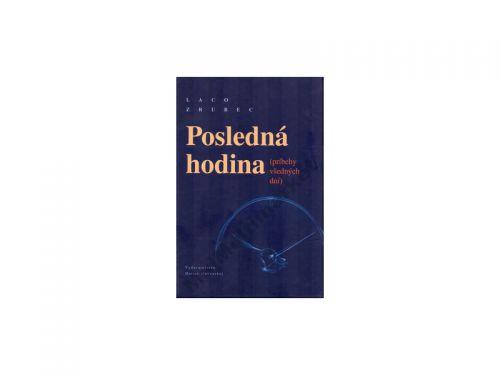 Ladislav Zrubec Posledná hodina cena od 118 Kč