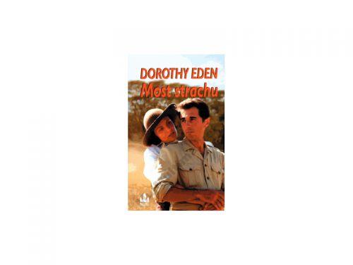 Dorothy Eden Most strachu cena od 178 Kč