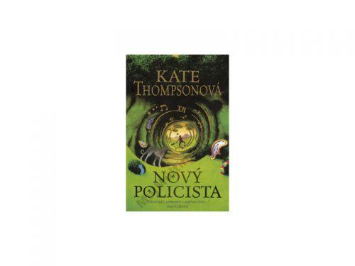 Kate Thompsonová Nový policista cena od 132 Kč