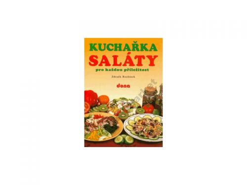 Zdeněk Roubínek Kuchařka Saláty pro kaž.p.65,- cena od 60 Kč