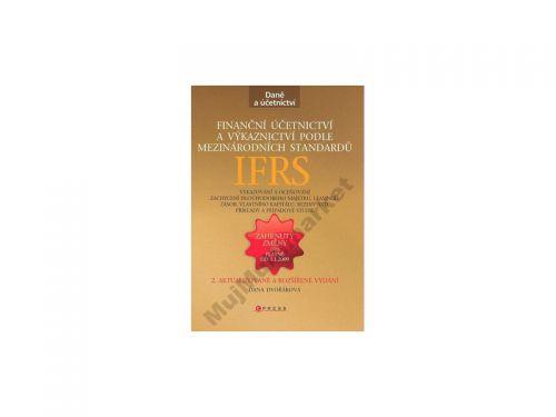 Dana Dvořáková: Finanční účetnictví a výkaznictví podle mezinárodních standardů IAS/IFRS cena od 428 Kč