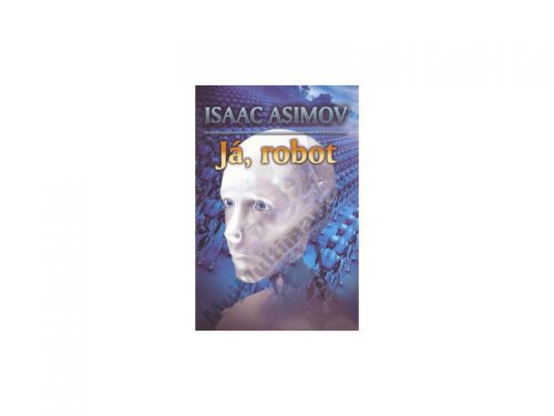 Isaac Asimov: Já, robot cena od 108 Kč