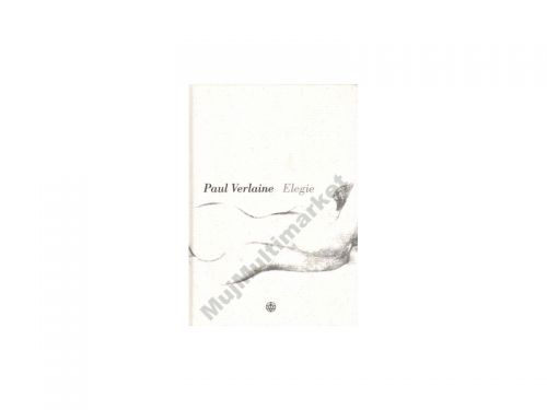 Paul Verlaine: Elegie cena od 119 Kč