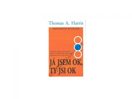 Thomas Harris: Já jsem OK, ty jsi OK cena od 150 Kč