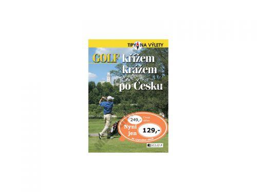 Andrej Halada: Golf křížem krážem po Česku cena od 69 Kč