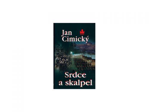 Jan Cimický: Srdce a skalpel cena od 249 Kč