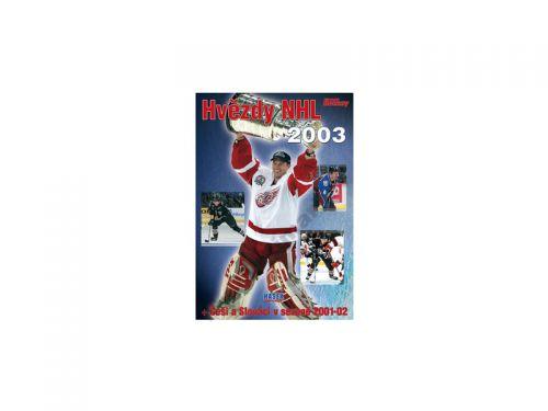 Kolektiv autorů Hvězdy NHL 2003 cena od 343 Kč