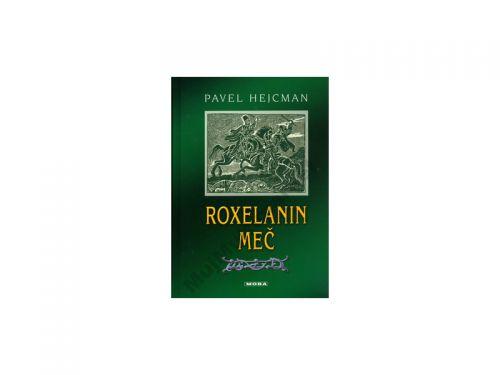 Pavel Hejcman Roxelanin meč cena od 99 Kč