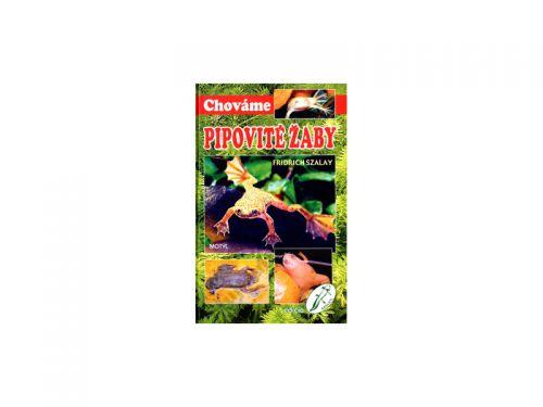 Fridrich Szalay Chováme pipovité žaby cena od 156 Kč