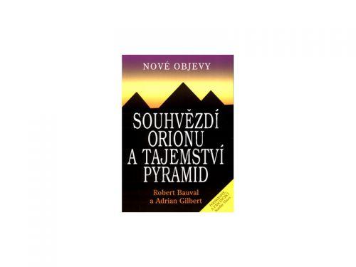 Robert Bauval: Souhvězdí Orionu a tajemství pyramid - Robert Bauval cena od 142 Kč