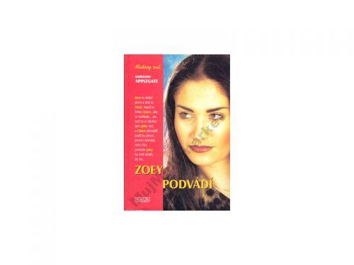 Katherine Applegate Zoey podvádí cena od 0 Kč