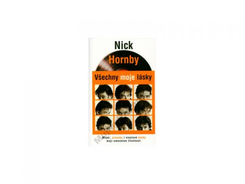Nick Hornby Všechny moje lásky cena od 0 Kč