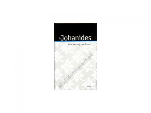 Ján Johanides Hmla na našej trpezlivosti cena od 74 Kč