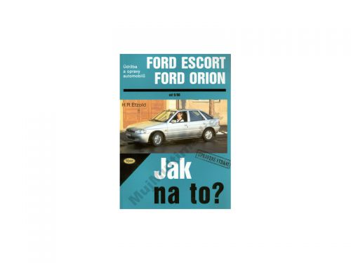 Hans-Rüdiger Etzold Ford Escort, Ford Orion od 9/90 cena od 590 Kč